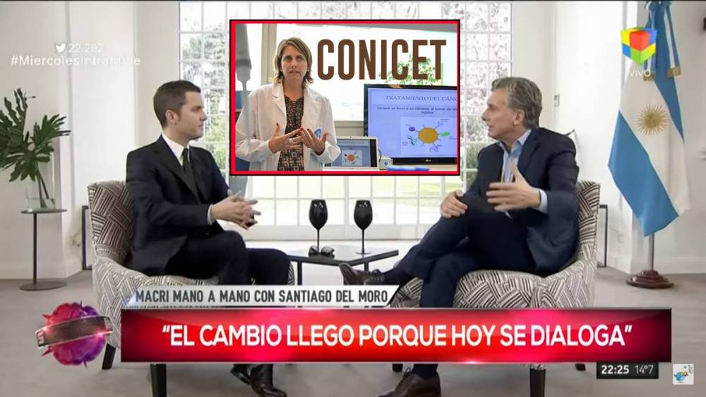 'TRAS VER EL PROGRAMA DE DEL MORO, MACRI SE DECIDE A SOLUCIONAR EL PROBLEMA DE LOS CIENTÍFICOS'