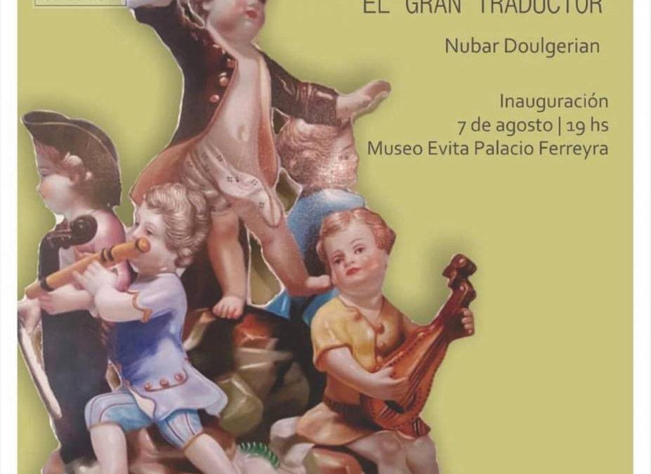 ANTICIPO DE LA MUESTRA DE COACHEE NUBAR EN EL PALACIO FERREYRA DE CÓRDOBA CAPITAL
